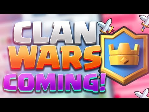 UPDATE NEWS | CLAN WARS COMING to CLASH ROYALE!