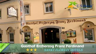 Gasthof Erzherzog Franz Ferdinand - Sankt Florian Hotels, Austria