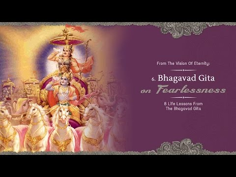 Fearlessness | 8 Life Lessons From The Bhagavad Gita | Science of Identity