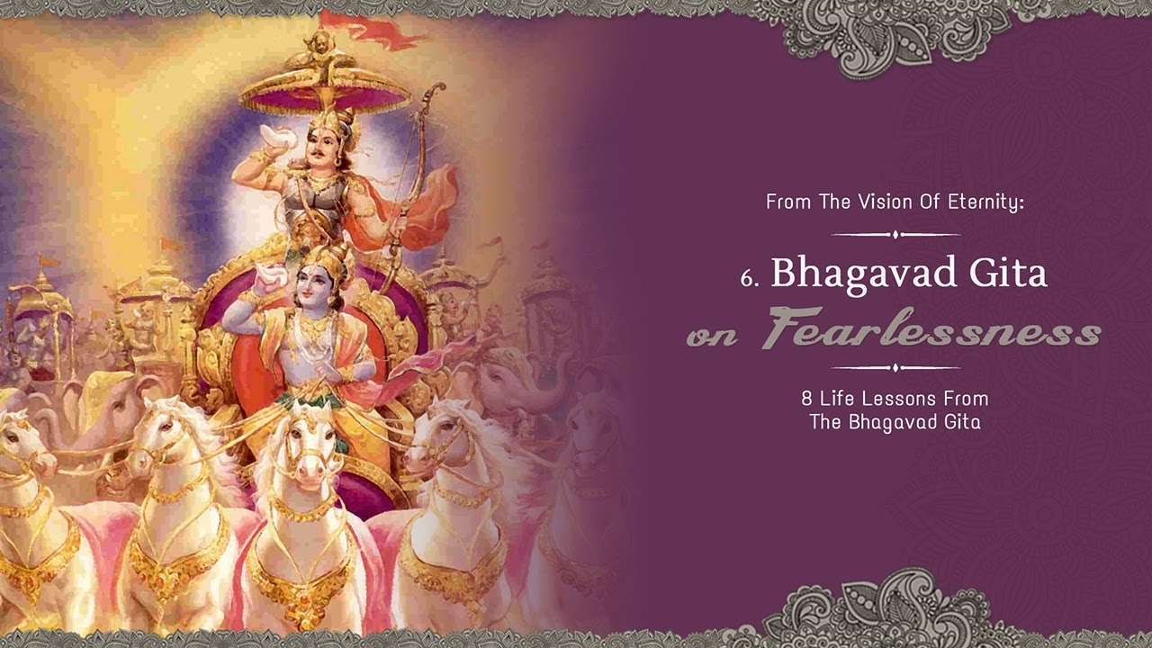 be free from fear be fearless bhagavad gita