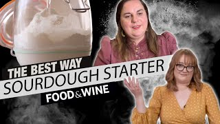 How to Make the BEST Sourdough Starter from Scratch | The Best Way | Food & Wine