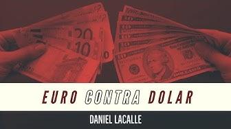 Imagen del video: Daniel Lacalle: Euro contra Dolar