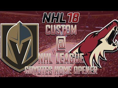NHL 18 - CNHL - Arizona Coyotes Home Opener Vs Golden Knights