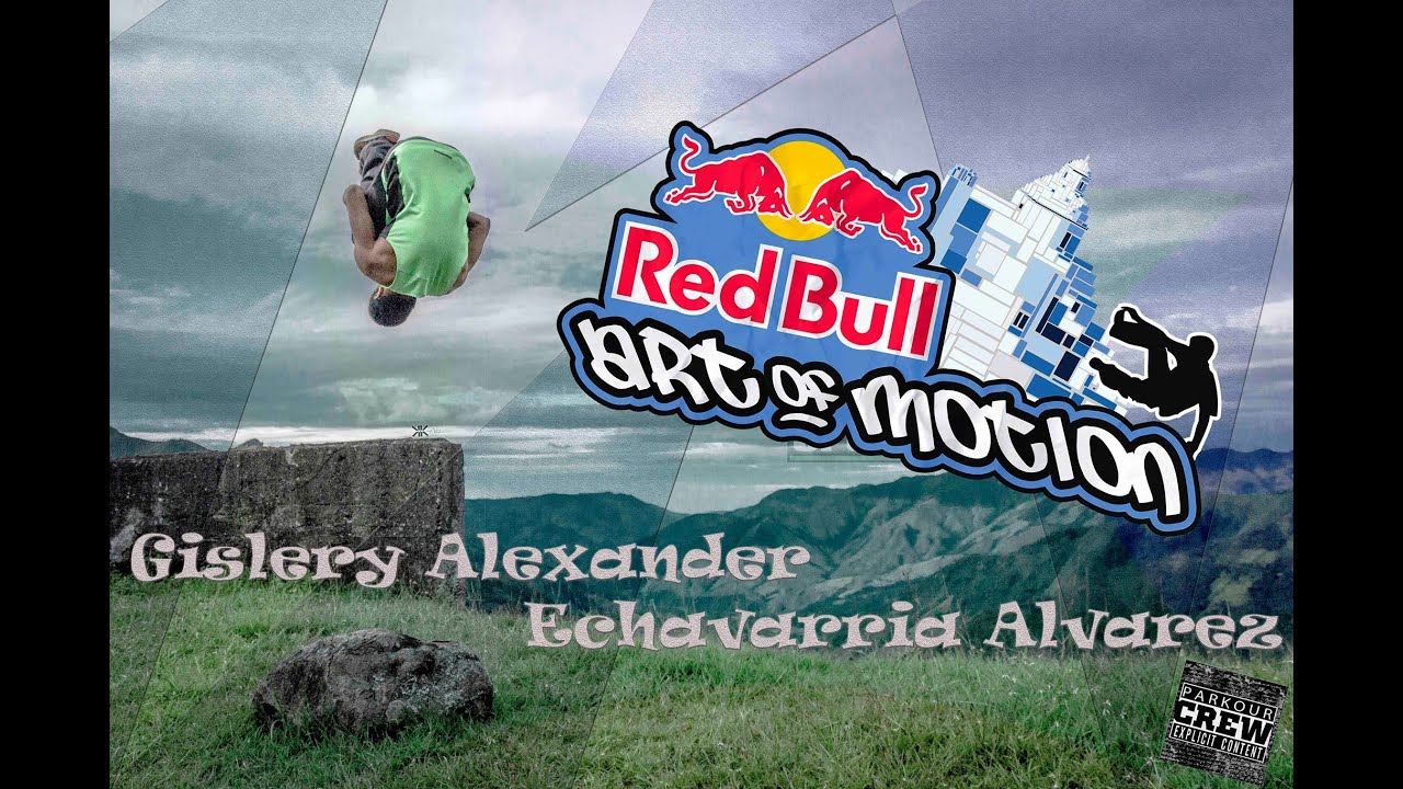 Download Red Bull Art of Motion 2015 Online Qualifier: Gislery Alexander Echavarria Alvarez