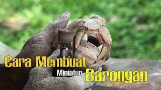 CARA MUDAH MEMBUAT MINIATUR BARONGAN BLORA