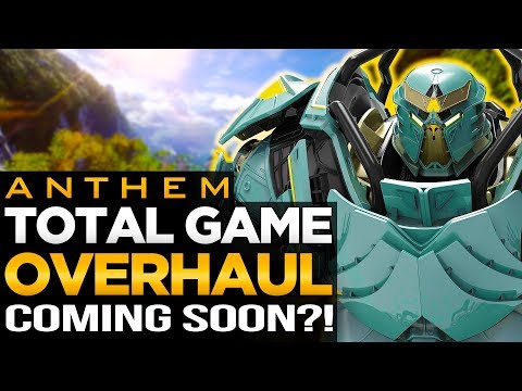 Anthem 2.0 Revealed!!!   Possible New Name & Total Overhaul Soon?!