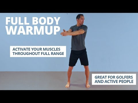 Full Body Golf Warmup [Exercises to Do Before You Tee Off]