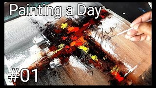 Abstract Painting / Painting A Day #01 / 365 days project / Acrylics / Demonstration