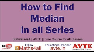 How to Find the Median in All Series  | Individual | Discrete | Continuous |