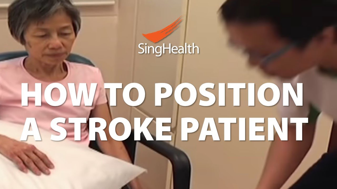 How To Position A Stroke Patient Youtube