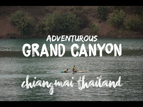 Grand Canyon Chiang Mai Travel Thailand
