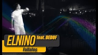 Elnino - Fallafoş feat. Dedof | Elnino Production