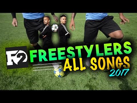 F2FREESTYLERS SONGS 2017