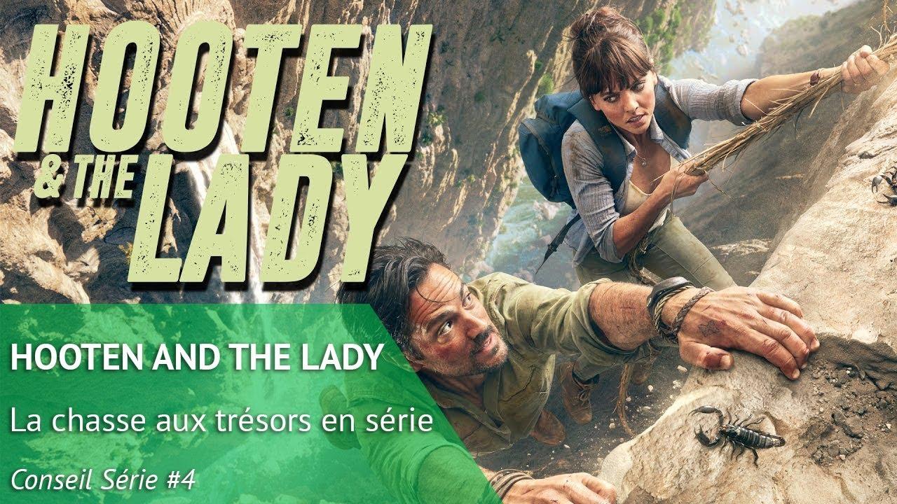 Download HOOTEN AND THE LADY, la chasse aux trésors en série - Conseil Série #4