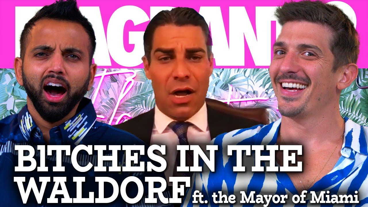 BlTCHES in the Waldorf ft. the Mayor of Miami | Flagrant 2 with Andrew Schulz and Akaash Singh