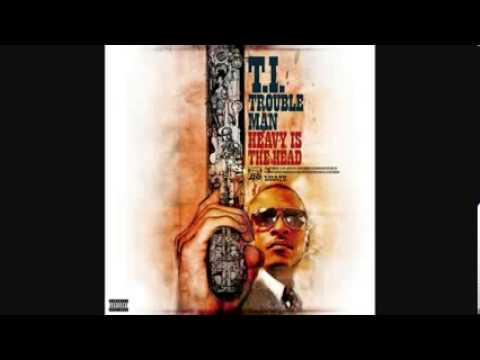 T.I. - Cruisin' [Trouble Man : Heavy Is The Head]
