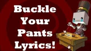 buckle your pants lyrics batlteblock theater ending song hd 720p