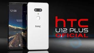 HTC U12 PLUS - PRESENTACIÓN OFICIAL