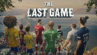 The Last Game Nike Football Ft Ronaldo Neymar Rooney Ibrahimovic