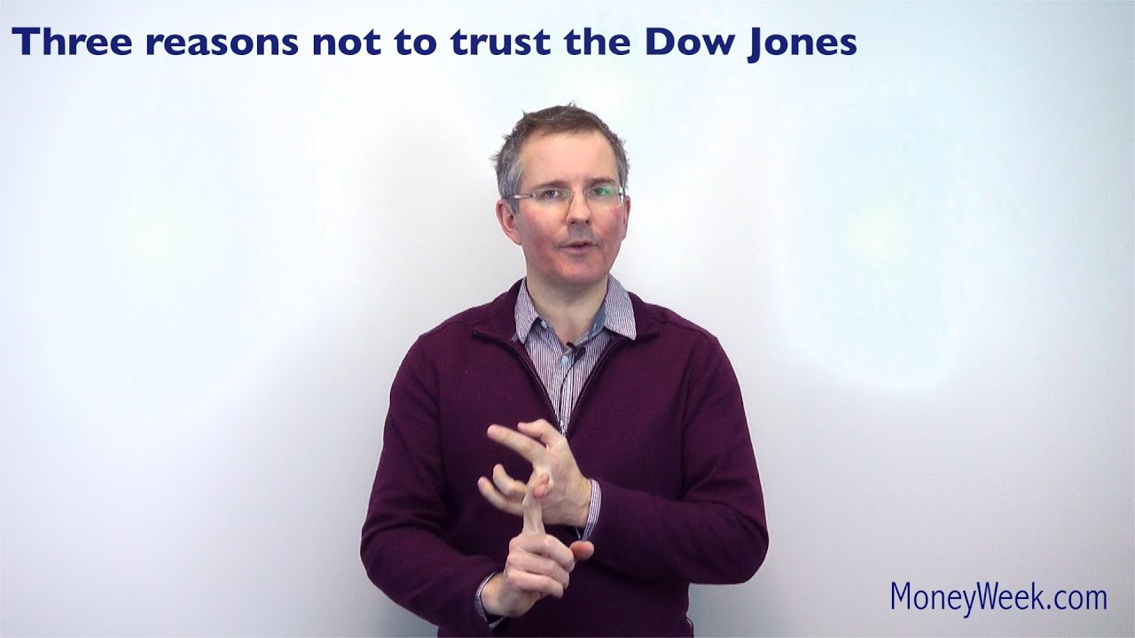 Three reasons not to trust the Dow Jones - MoneyWeek Investment Tutorials
