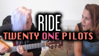 Ride - twentyonepilots (Wayward Daughter Cover)
