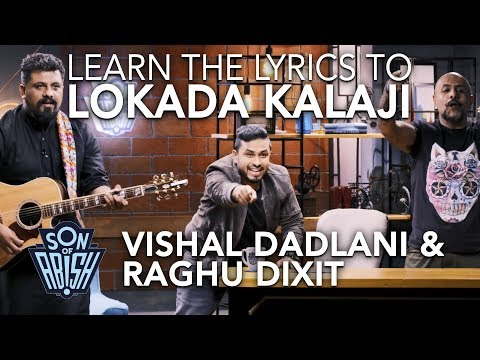 "Learn The Lyrics to ""Lokada Kalaji"" by Raghu Dixit 