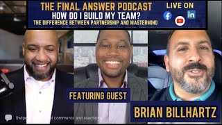 [FULL EPISODE] How Do I Build My Team Personally and Professionally?|EPISODE 10| The Final Answer
