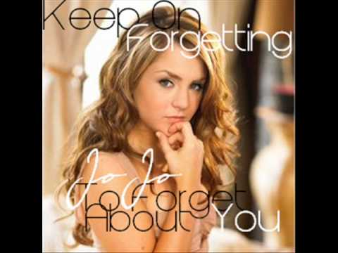 JoJo - Keep On Forgetting (To Forget About You)