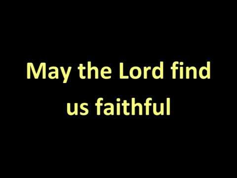 May the Lord find us faithful- simple accompaniment/minus one