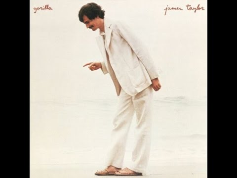 Gorilla - James Taylor