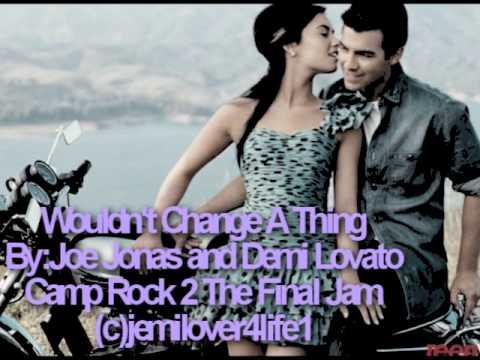 i wouldnt change a thing lyrics demi and joe dating