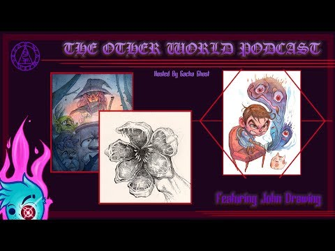 The Other World Podcast #1 - The Creepy and Cute Art of John DePianto AKA Johndrawing
