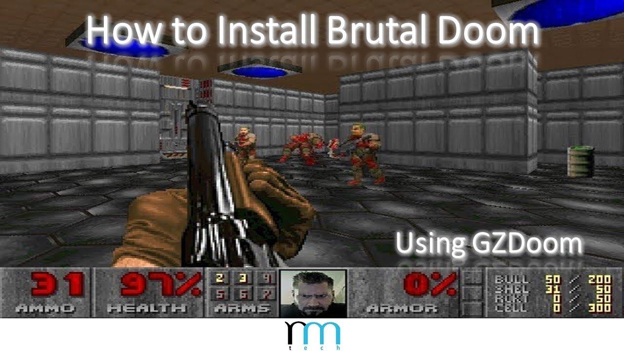How to Install Brutal Doom Using GZDoom