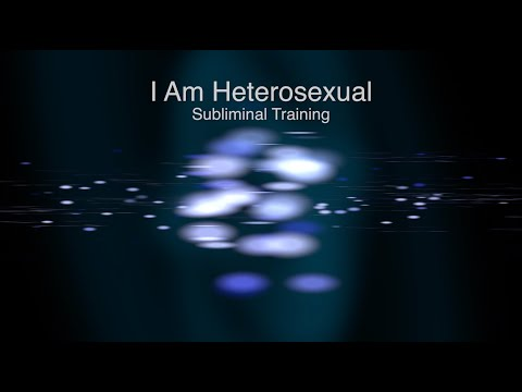 24 I Am Heterosexual - Subliminal Training