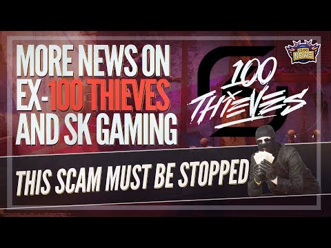 The Unstoppable CSGO Scam, New Teams for SK Gaming and 100Thieves? Sean Gares Future and More
