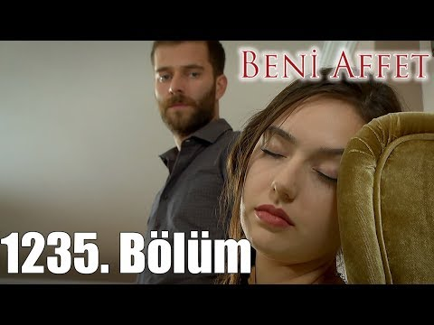 Beni Affet 1235. Bölüm