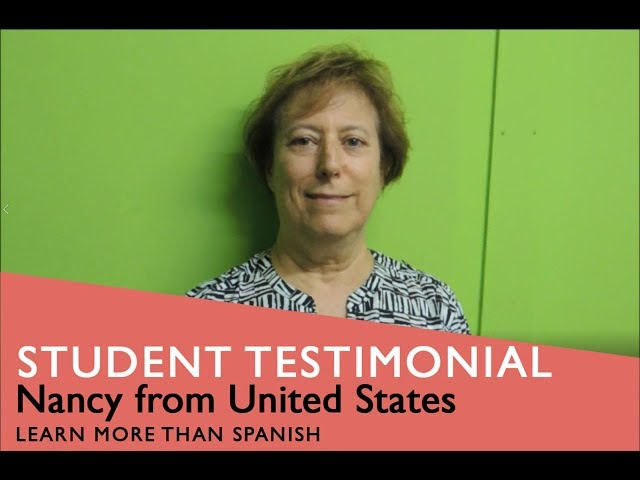 General Spanish Course Student Testimonial by Nancy form USA