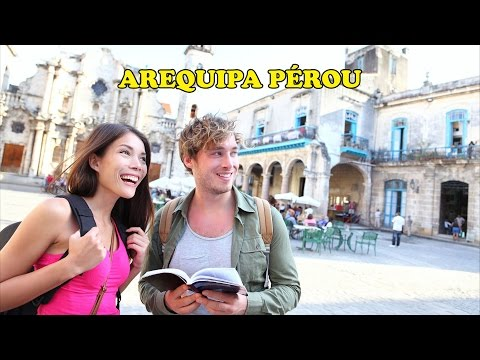 AREQUIPA - PÉROU