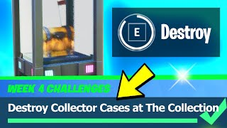 Destroy Collector Cases at The Collection Location - Fortnite Season 4 Week 4 Challenges