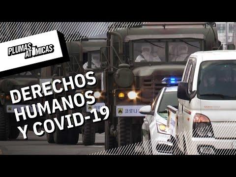 Derechos humanos vulnerables por Coronavirus | Ejército y policías contra COVID-19