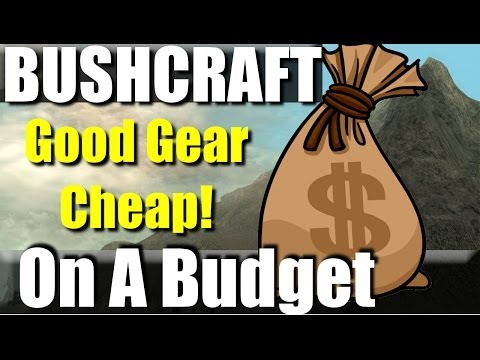Basic Bushcraft Kit on a Budget: Solid entry level gear