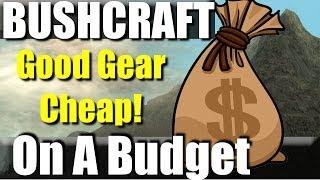Basic Bushcraft Kit on a Budget: Solid entry level gear