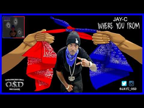JAY-C - Where You From (Official Audio)