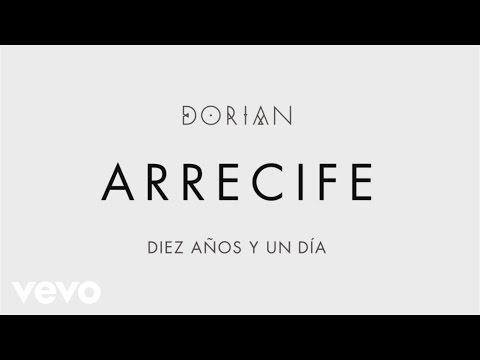 Клип DORIAN - Arrecife