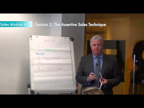 Sales training module 4, section 2: The assertive sales technique