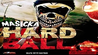 Masicka - Hard Ball [Fire Starta Riddim]