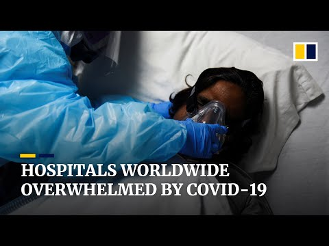 'Every day we struggle', doctors overwhelmed treating Covid-19 cases in hospitals around the world