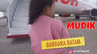Lifia Niala Terbang Naik Pesawat - Mudik Lebaran Naik Pesawat ke Tanjungpinang