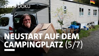 Flaute im Portemonnaie - Neuṡtart auf dem Campingplatz (5/7)   SWR Doku