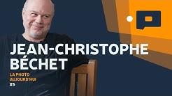 📷La photographie est un OBJET avec Jean-Christophe Béchet - La Photo Aujourd'hui #5